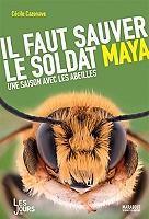 il-faut-sauver-le-soldat-maya-une-saison-avec-les-abeilles