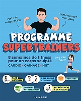 programme-supertrainers-8-semaines-de-fitness-pour-un-corps-sculpte-cardio-gainage-hiit