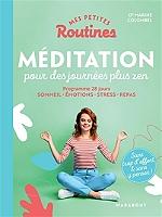 mes-petites-routines-meditation-pour-des-journees-plus-zen-programme-28-jours-sommeil-emotions-stress-repas