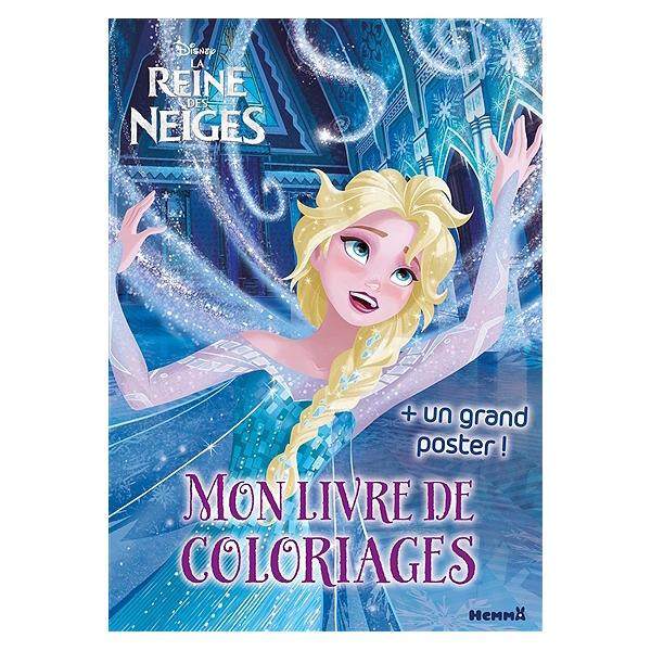 Livre Coloriage Reine Des Neiges.La Reine Des Neiges Mon Livre De Coloriages Mon Livre De