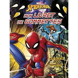 Spider-Man : mon livret de gommettes