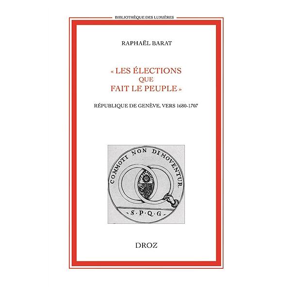 Les élections Que Fait Le Peuple République De Genève Vers 1680
