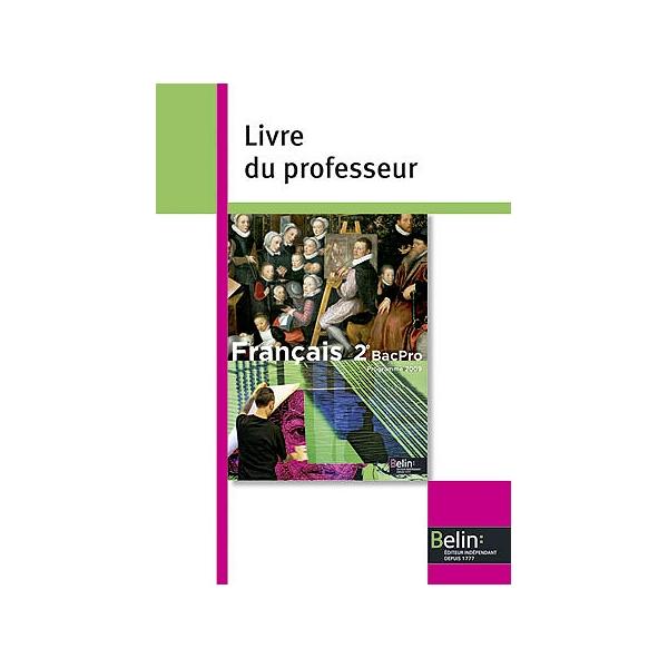Francais 2de Bac Pro Livre Du Professeur