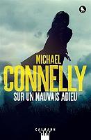 Sur un mauvais adieu de Michael Connelly - Broché