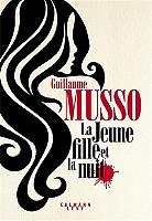 La jeune fille et la nuit de Guillaume Musso - Broché