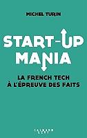 start-up-mania-la-french-tech-a-lepreuve-des-faits