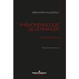Phénoménologie de l'étranger : motifs fondamentaux