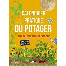 Calendrier Plantations Potager.Calendrier Pratique Du Potager Avec Calendrier Lunaire