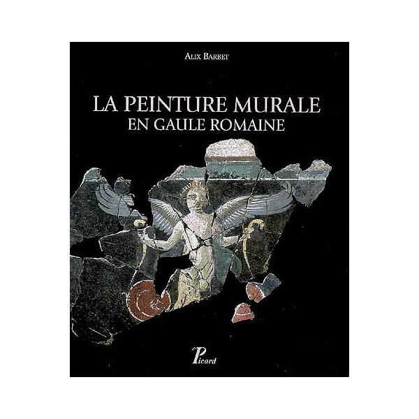 La Peinture Murale En Gaule Romaine
