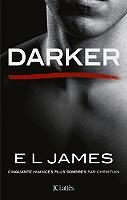 Darker : cinquante nuances plus sombres par Christian de E.L. James - Broché