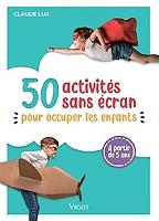 50-activites-sans-ecran-pour-occuper-les-enfants-a-partir-de-5-ans