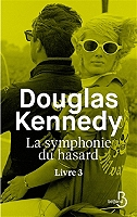 La symphonie du hasard de Douglas Kennedy - Broché