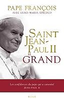saint-jean-paul-ii-le-grand-les-confidences-du-pape-qui-a-canonise-jean-paul-ii