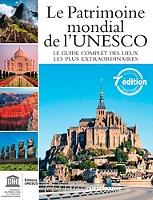 le-patrimoine-mondial-de-lunesco-votre-guide-complet-vers-les-destinations-les-plus-extraordinaires