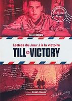 till-victory-lettres-du-jour-j-a-la-victoire
