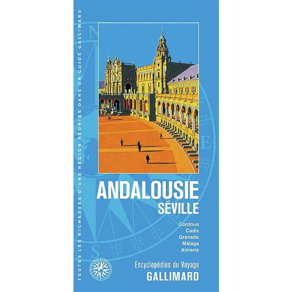 Andalousie Séville Cordoue Cadix Grenade Malaga Almeria