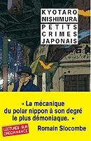 Petits crimes japonais de Kyôtarô Nishimura - Broché