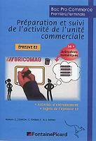 preparation-et-suivi-de-lactivite-de-lunite-commerciale-epreuve-e2-bac-pro-commerce-premiere-terminale