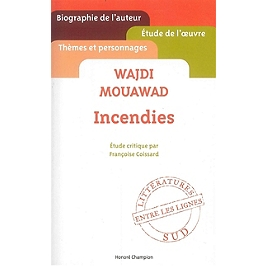 Wajdi Mouawad, Incendies