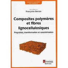 Composites polymères et fibres lignocellulosiques : propriétés, transformation et caractérisation