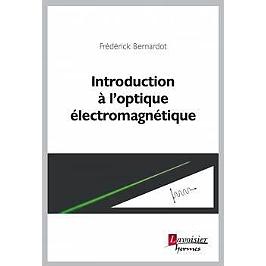 Introduction à l'optique électromagnétique