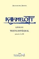 kaamelott-texte-integral-3