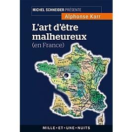 L'art d'être malheureux en France