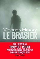 Le brasier de Vincent Hauuy - Broché
