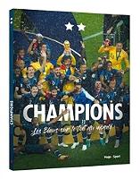 Champions : les Bleus sur le toit du monde de Collectif - Broché