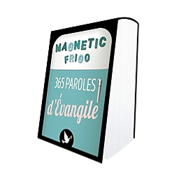 365 paroles d'Evangile : magnetic frigo
