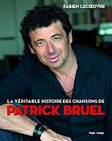 la-veritable-histoire-des-chansons-de-patrick-bruel