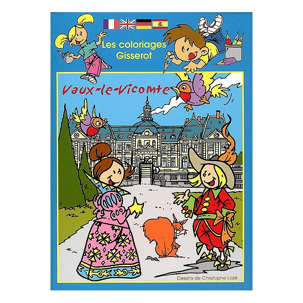 Coloriage Chateau Vaux Le Vicomte.Vaux Le Vicomte Christophe Laze 9782755800197 Espace Culturel