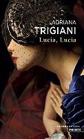 Lucia, Lucia de Adriana Trigiani - Broché