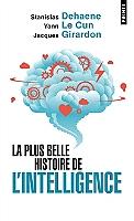 la-plus-belle-histoire-de-lintelligence-des-origines-aux-neurones-artificiels-vers-une-nouvelle-etape-de-levolution