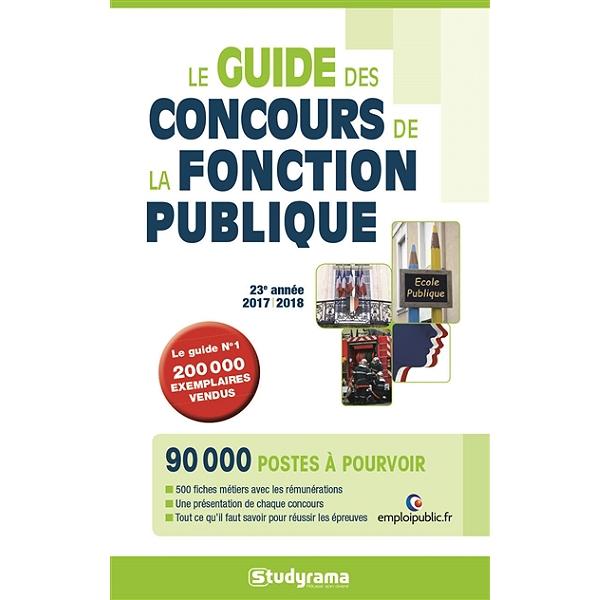 87b048405a7 Le guide des concours de la fonction publique   2017-2018 - 2017 ...