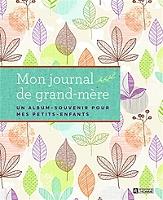mon-journal-de-grand-mere-un-album-souvenir-pour-mes-petits-enfants
