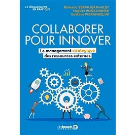 Collaborer pour innover : le management stratégique des ressources externes