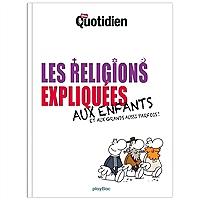les-religions-expliquees-aux-enfants-et-aux-grands-aussi-parfois