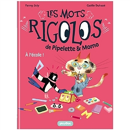 Les mots rigolos de Pipelette & Momo