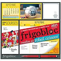 Frigobloc, le calendrier maxi-aimanté pour se simplifier la vie ! : recettes au robot cuiseur : de septembre 2020 à décembre 2021 - Broché