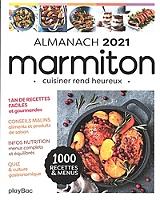 Marmiton : almanach 2021 : 100 recettes & menus de Marmiton.org - Broché