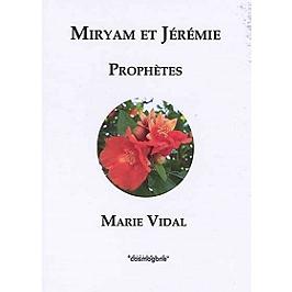 Miryam et Jérémie : prophètes