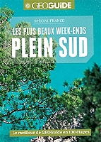 les-plus-beaux-week-ends-plein-sud-special-france