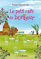Le petit café du bonheur de Felicity Hayes-McCoy - Broché