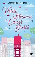 La petite librairie des coeurs brisés de Annie Darling - Broché