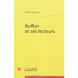 Buffon et ses lecteurs : les complicités de l'Histoire naturelle