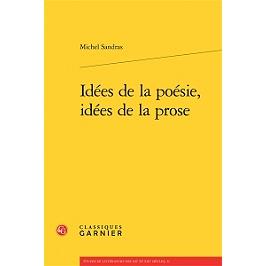 Idées de la poésie, idées de la prose