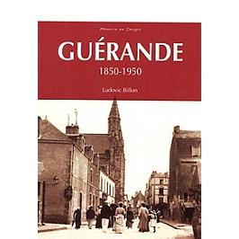 Guérande : 1850-1950