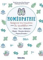 homeopathie-soignez-les-troubles-du-quotidien-fievre-toux-allaitement-herpes-poussees-dentaires-piqures-dinsectes