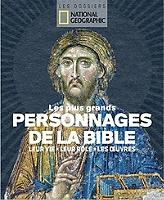 les-plus-grands-personnages-de-la-bible-leur-vie-leur-role-les-oeuvres